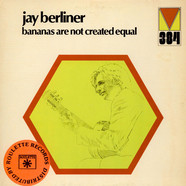 Jay Berliner - Bananas Are Not Created Equal