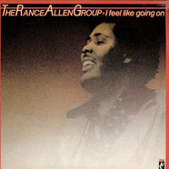 Rance Allen Group, The - I Feel Like Going On