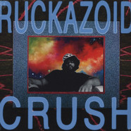 Ruckazoid - Crush