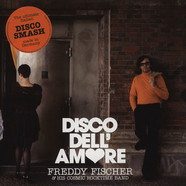 Freddy Fischer & His Cosmic Rocktime Band - Disco Dell' Amore
