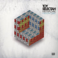 Toy Selectah - Mex Machine