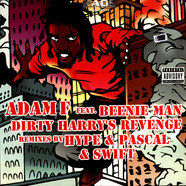 Adam F Feat. Beenie Man - Dirty Harry's Revenge (Remixes)