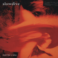 Slowdive - Just For A Day