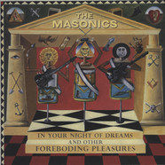 Masonics, The - In Your Night Of Dreams… And Other Foreboding Pleasures