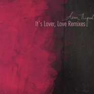 Aerea Negrot - It's Lover, Love Remixes
