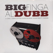 Big Finga - Al Dubb - Label: One Drop