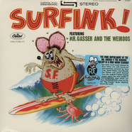 Mr. Gasser & The Weirdos - Surfink!