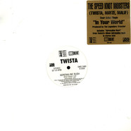 Speed Knot Mobsters, The (Twista, Myze & Malif) - In Your world