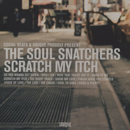 Soul Snatchers, The - Scratch My Itch