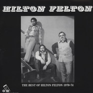 Hilton Felton - The Best of Hilton Felton