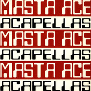 Masta Ace - Acapellas