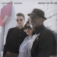 Leon Ware & Quadron - Orchids For The Sun