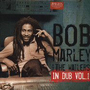Bob Marley & The Wailers - In Dub Volume 1