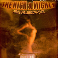 High & Mighty - Home Field Advantage