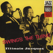 Illinois Jacquet - Swing's The Thing