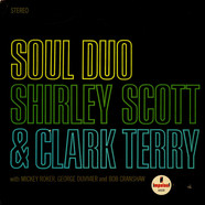 Shirley Scott & Clark Terry - Soul Duo