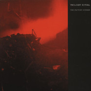 Twilight Ritual - The Factory Scream