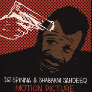 DJ Spinna & Shabaam Sahdeeq - Motion Picture