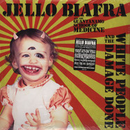 Jello Biafra & The Guantanamo School Of Medicine - White People And The Damage Done