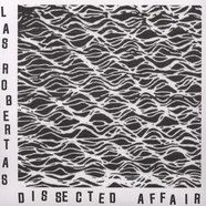 Las Robertas - Dissected Affair
