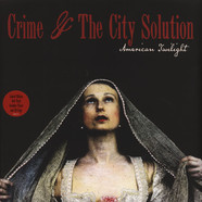 Crime & The City Solution - American Twilight