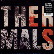 Thermals, The - Desperate Ground