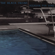 Black Swans, The - Occasion For Song