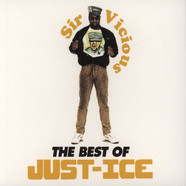 Just-Ice - Sir Vicious: The Best Of Just-Ice