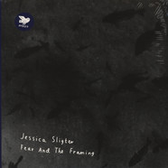 Jessica Sligter - Fear & The Framing