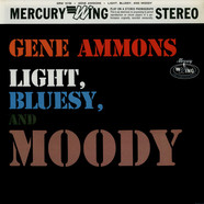 Gene Ammons - Light, Bluesy, And Moody