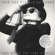 Yoko Ono &  Plastic Ono Band - Take Me To The Land Of Hell