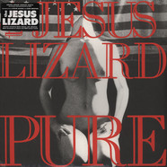 Jesus Lizard - Pure