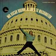 Oscar Brown Jr. - Mr Oscar Brown Jr Goes To Washington
