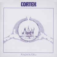 Cortex - Troupeau Bleu Deluxe Version