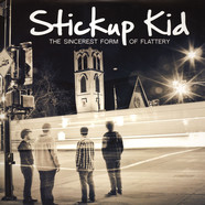 Stickup Kid - The Sincerest Form Of Flattery