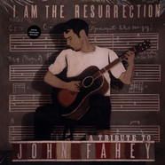V.A. - I Am The Resurrection: A Tribute To John Fahey