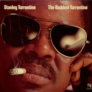 Stanley Turrentine - The Baddest Turrentine