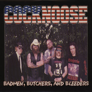 Cocknoose - Badmen, Butchers & Bleeders
