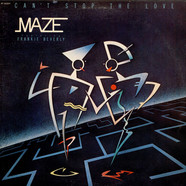 Maze Featuring Frankie Beverly - Can't Stop The Love