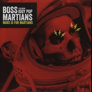 Boss Martians & Iggy Pop - Mars Is For Martians