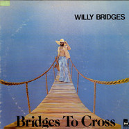 Willie Bridges - Bridges To Cross