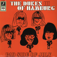 Dukes Of Hamburg - Bad Side Of July (Dukes Of Earl)