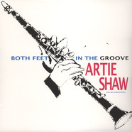 Artie Shaw - Both Feet In The Groove