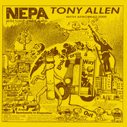 Tony Allen & Afrobeat 2000 - N.E.P.A.: Never Expect Power Always