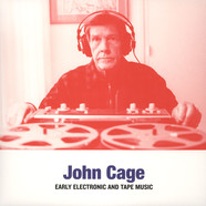 John Cage - Early Electronic & Tape Music