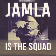 9Th Wonder Presents: Jamala - Is The Squad