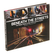 Jurne & Matt Litwack - Beneath The Streets: The Hidden Relics Of New York City