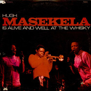 Hugh Masekela - Is Alive And Well At The Whiskey