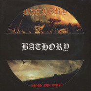Bathory - Blood Fire Death Picture Disc