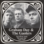 Graham Day & The Goalers - Get Off My Track / The Man Who Came Back